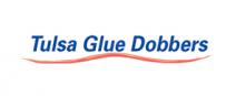 Tulsa Glue Dobbers